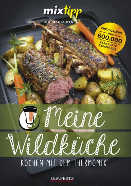 mixtipp: Meine Wildküche