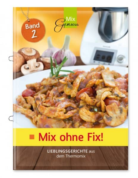 Mix ohne Fix! - Band 2
