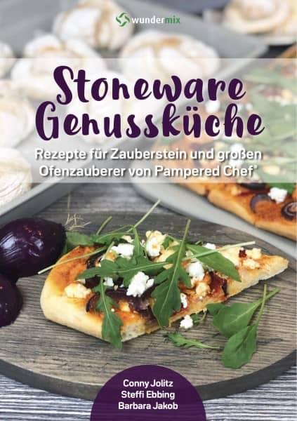 Stoneware Genussküche |Rezepte für den Zauberstein und großen Ofenzauberer