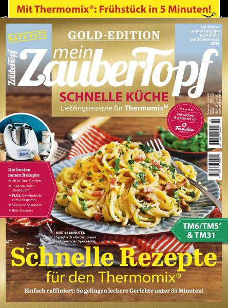 mein ZauberTopf Gold-Edition «Schnelle Küche»