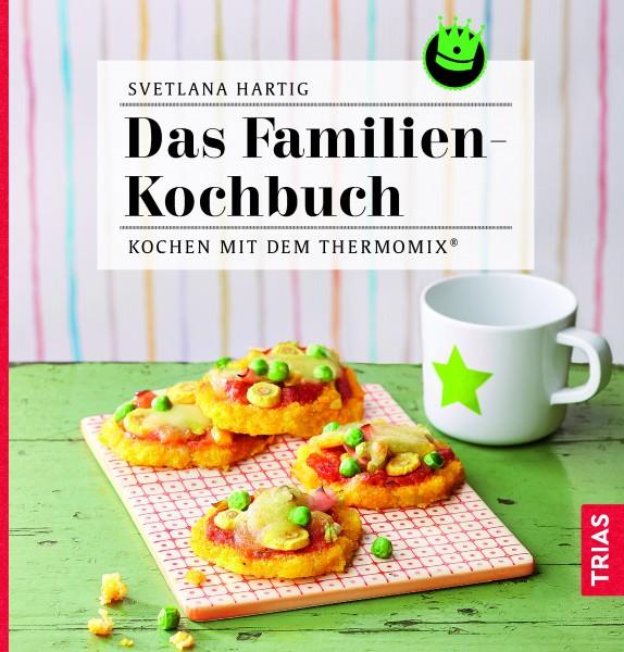 «Das Familien-Kochbuch - Kochen mit dem Thermomix®»
