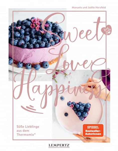 Sweet Love & Happiness: Süße Lieblinge aus dem Thermomix®